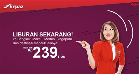 Promo AirAsia Indonesia! Jangan Tunggu Lagi, Yuk Liburan