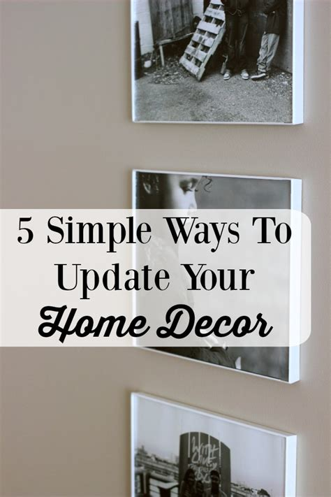 simple ways to decorate your 5 simple ways to update your