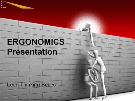 ergonomics presentation else inc