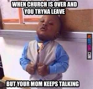 When church is over and you re trying to leave church of laugh