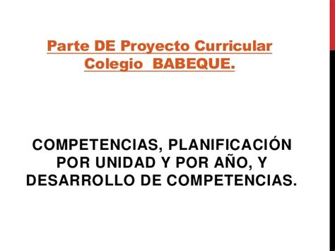 Diseño Curricular Por Competencias Ppt Parte Protecto Curricular Colegio Babeque