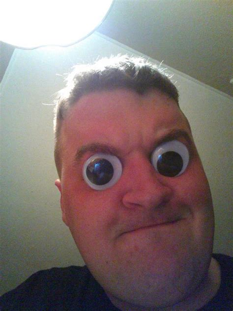 Googly Eyes Meme - does anybody not do this when they find googly eyes meme guy