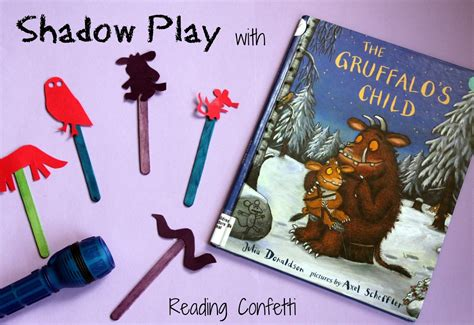 Reading Confetti Shadow Play With The Gruffalo S Child
