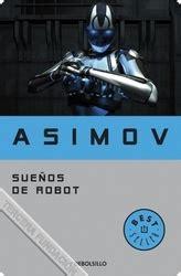 libro sueos de robot spanish sue 241 os de robot 9788490324752 libro biblioteca la tercera fundaci 243 n
