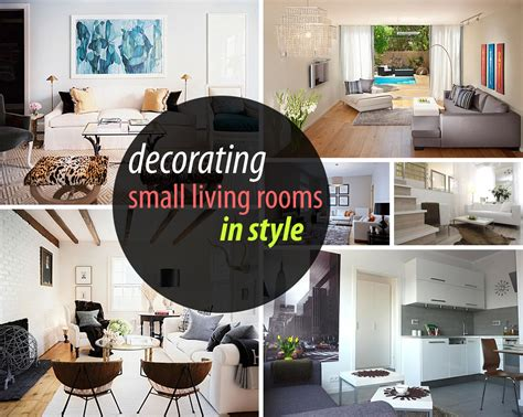 How To Decorate Small Room how to decorate a small living room