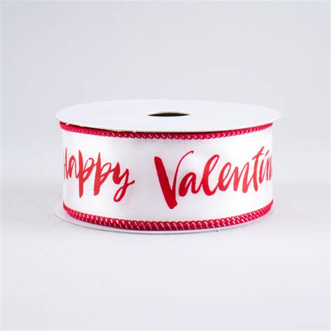 valentines day ribbon 1 5 quot happy s day ribbon white 10 yards