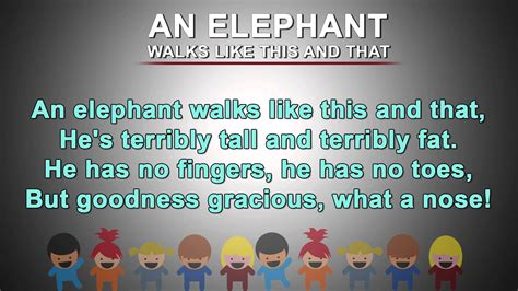 there is an elephant in the room poem an elephant walks like this and that poem nursery rhymes songs with lyrics and
