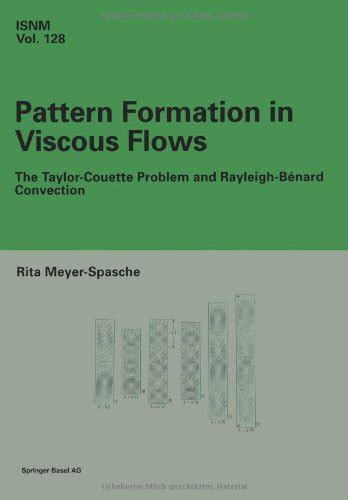 pattern formation in non equilibrium physics pattern formation in viscous flows rita meyer spasche
