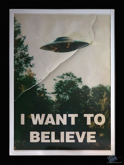 I Want To Believe quot i want to believe quot torn poster prop from the x