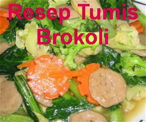 membuat bakso wortel resep tumis brokoli wortel dan bakso sapi info resep