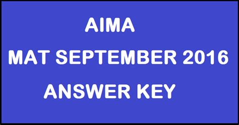 Aima Distance Mba by Aima Mat Answer Key 2016 Mat 4th September Paper Based
