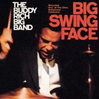 buddy rich big band big swing face big swing face buddy rich album images