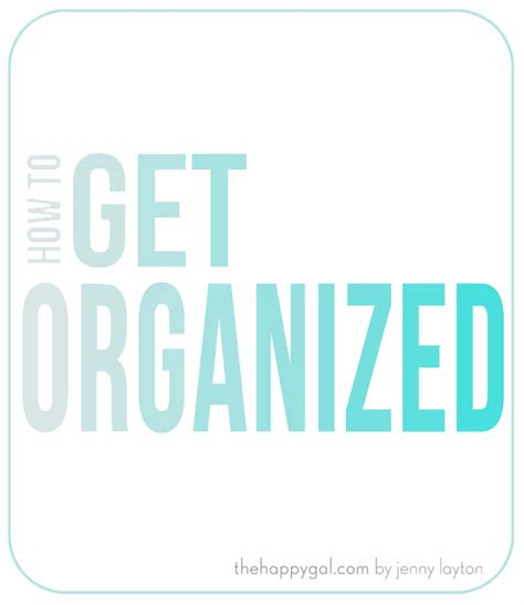 Get Organised by Get Organized The Happy Gal