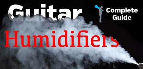guitar room humidifier ultimate guide to guitar humidifiers guitar adventures