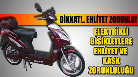 elektrikli motor ehliyet gerektirir mi ehliyet yasi
