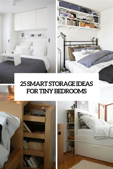 Small Apartment Bedroom Ideas 25 Smart Storage Ideas For Tiny Bedrooms Shelterness