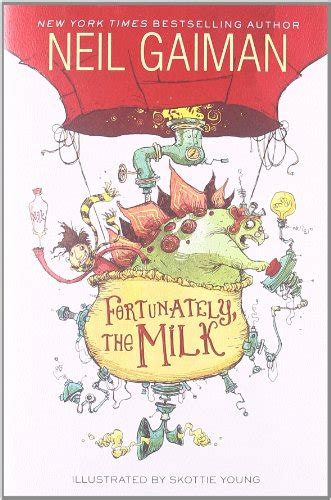 the on the milk book report fortunately the milk by neil gaiman books pics