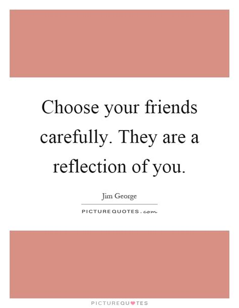 creating a home that reflects who you are modernize choose your friends carefully they are a reflection of