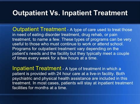 Outpatient Detox Definition by Outpatient Vs Inpatient Treatment Powerpoint