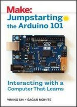 jumpstarting the arduino 101 interacting with a computer