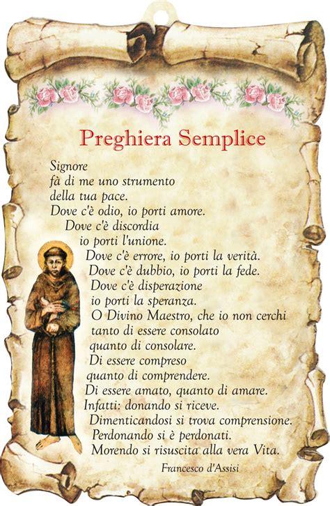 preghiera semplice testo preghiera semplice di san francesco protettori