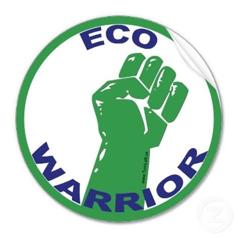 Teh Eco eco consciousness and the rise of the eco warrior