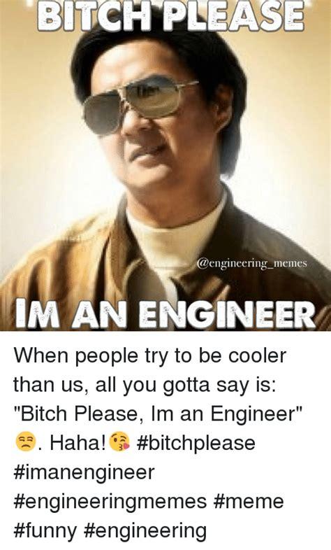 Engineering School Meme - 25 best memes about funny engineering funny engineering