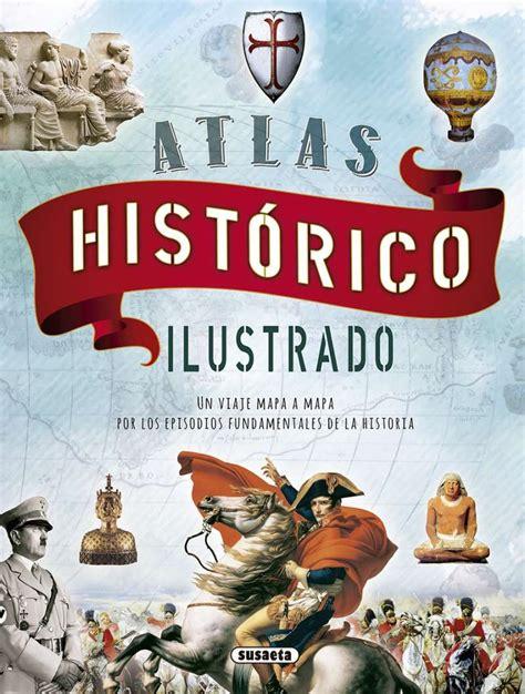 leer libro e atlas ilustrado de la reconquista gratis descargar atlas hist 243 rico ilustrado editorial susaeta venta de libros infantiles venta de libros