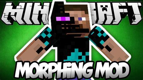 morph mod 1 7 10 1 7 2 1 6 4 1 6 2 minecraft mods morph mod 1 7 10 1 7 2 1 6 4 minecraft mods