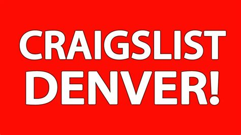 craigslist colorado craigslist denver youtube