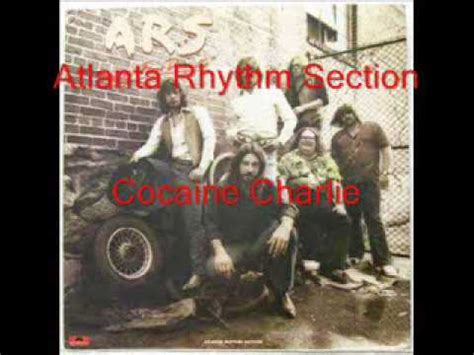 atlanta rhythm section cocaine charlie atlanta rhythm section cocaine charlie youtube