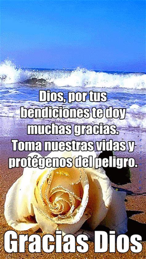 imagenes que digan gracias dios por tus bendiciones por tus bendiciones te doy muchas gracias oraci 243 n corta a