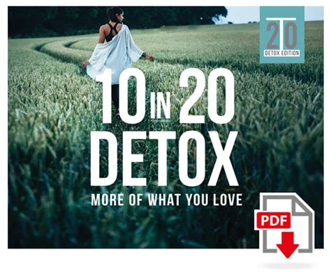 10 In 20 Detox Pdf 10 in 20 detox program more of what you digital