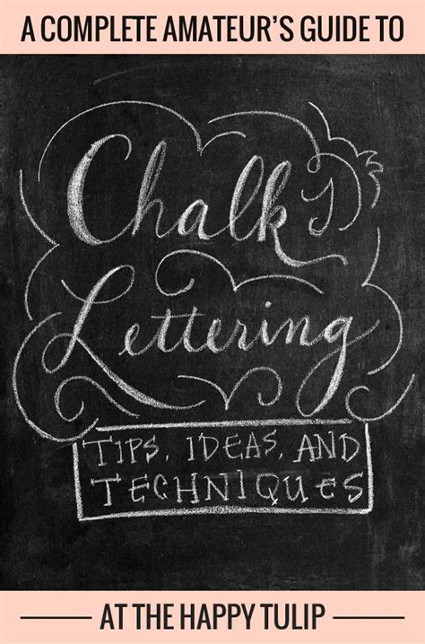 chalkboard paint lettering chalk lettering tips ideas and techniques part one