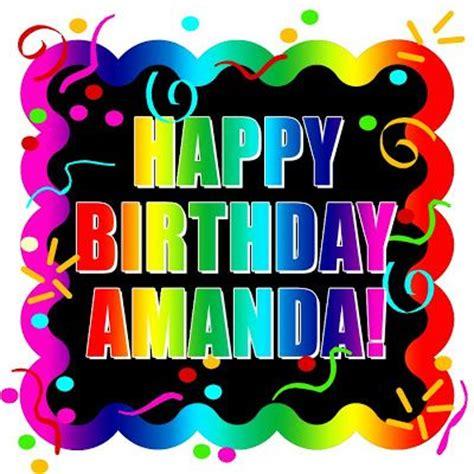 Happy Birthday Amanda And Leona by Happy Birthday Amanda Happy Birthday Uli D Happy