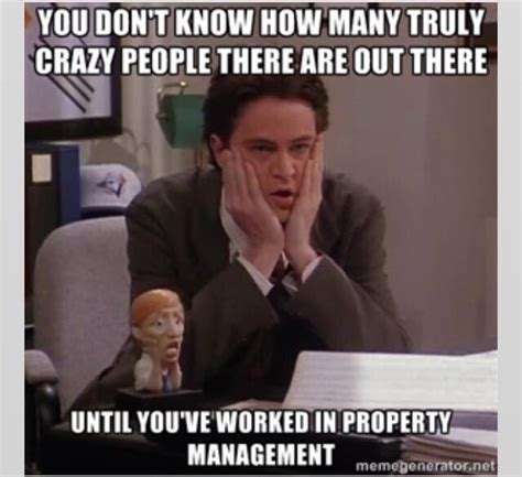 Property Manager Meme - best 25 property management humor ideas on pinterest