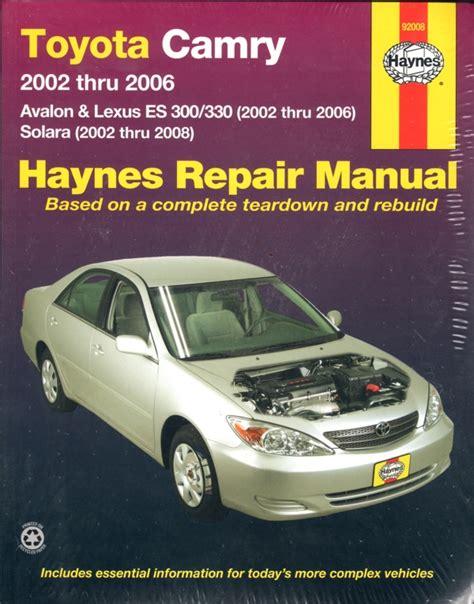 old car manuals online 2002 lexus es user handbook toyota camry avalon lexus es 300 330 2002 2006 sagin workshop car manuals repair books