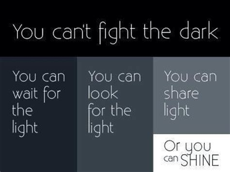Quotes About Darkness And Light by Vs Light Quotes Quotesgram