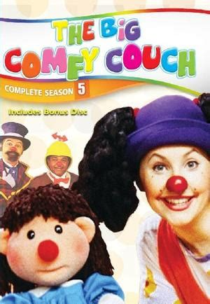 the big comfy couch 1992 the big comfy couch trakt tv