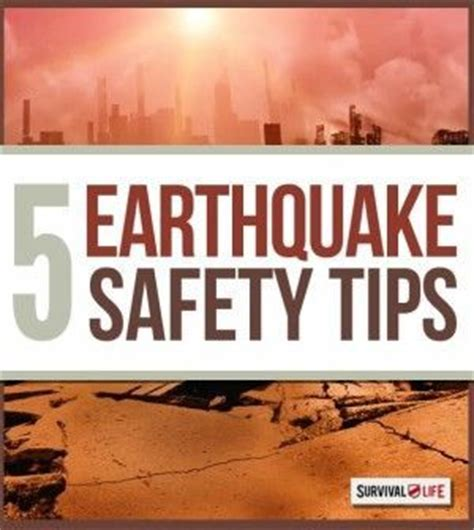 earthquake survival tips how to survive in an earthquake earthquake safety and