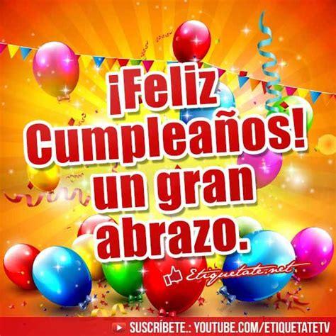 imagenes de cumpleaños felicitaciones felicitaciones de cumplea 241 os gratis http etiquetate