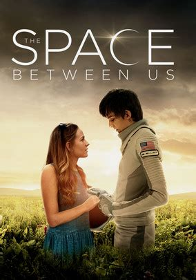 list of movies the space between us 2017 the space between us 2017 for rent on dvd and blu ray dvd netflix