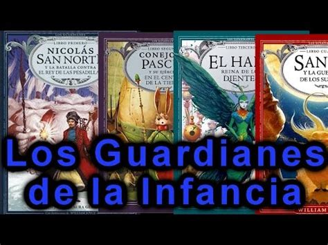 los guardianes del libro 8498672953 mi saga de libros favorita el origen de los guardianes william joyce youtube