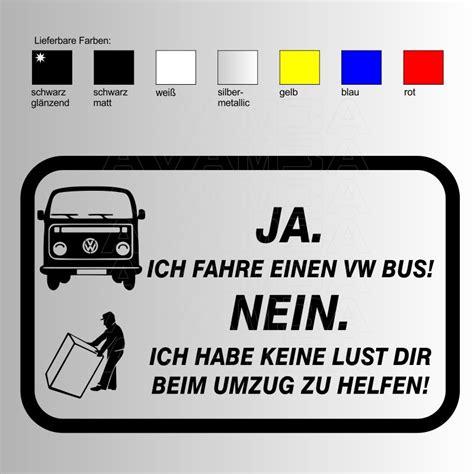 Coole Bmw Aufkleber by Autoaufkleber Autosticker Quot Ja Ich Fahre Einen Vw Bus Quot
