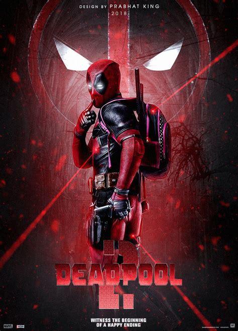 deadpool 2 poster deadpool 2 poster by prabhatking01 on deviantart