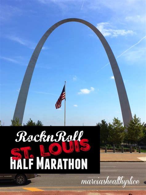 st s day 2016 half marathon rocknroll st louis half marathon midwest quest the healthy slice