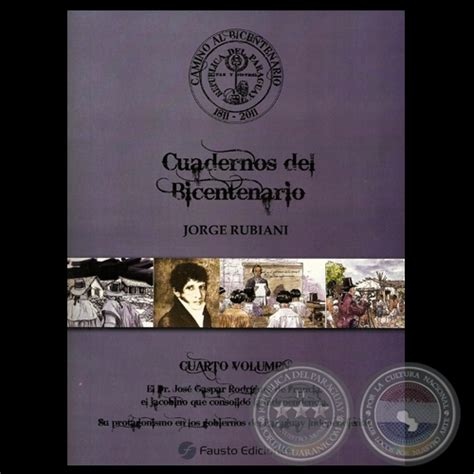 camino al bicentenario cuadernos del bicentenario portal guaran 237 cuadernos del bicentenario cuarto