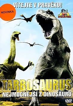 film dokument dinosaurus dokument dvd tarbosaurus nejmocnějš 237 z dinosaurů