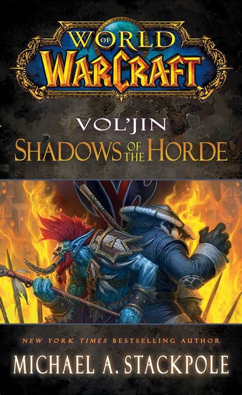 libro world of warcraft voljin world of warcraft vol jin shadows of the horde book by michael a stackpole official