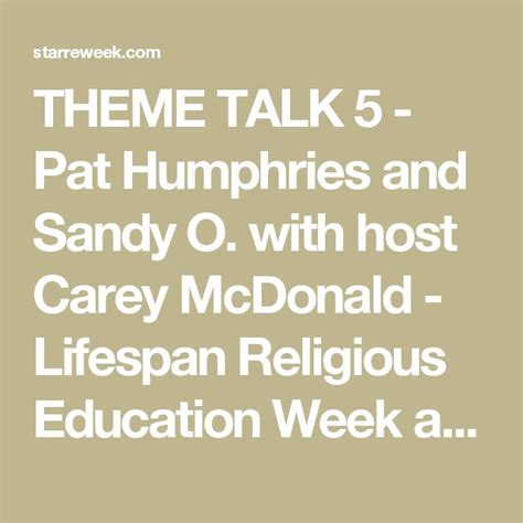 themes for education week theme talk 5 pat humphries and sandy o with host carey